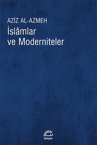 İslâmlar ve Moderniteler