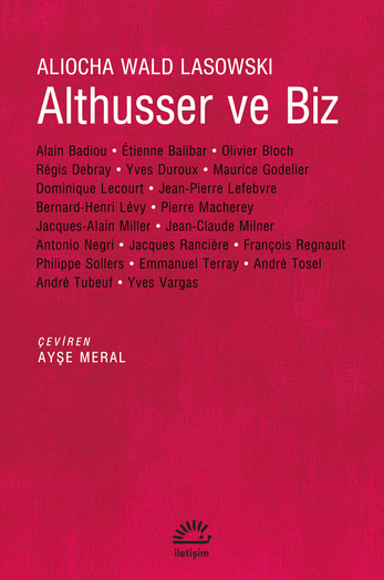 Althusser ve Biz