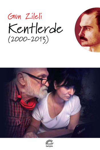 Kentlerde (2000-2013)